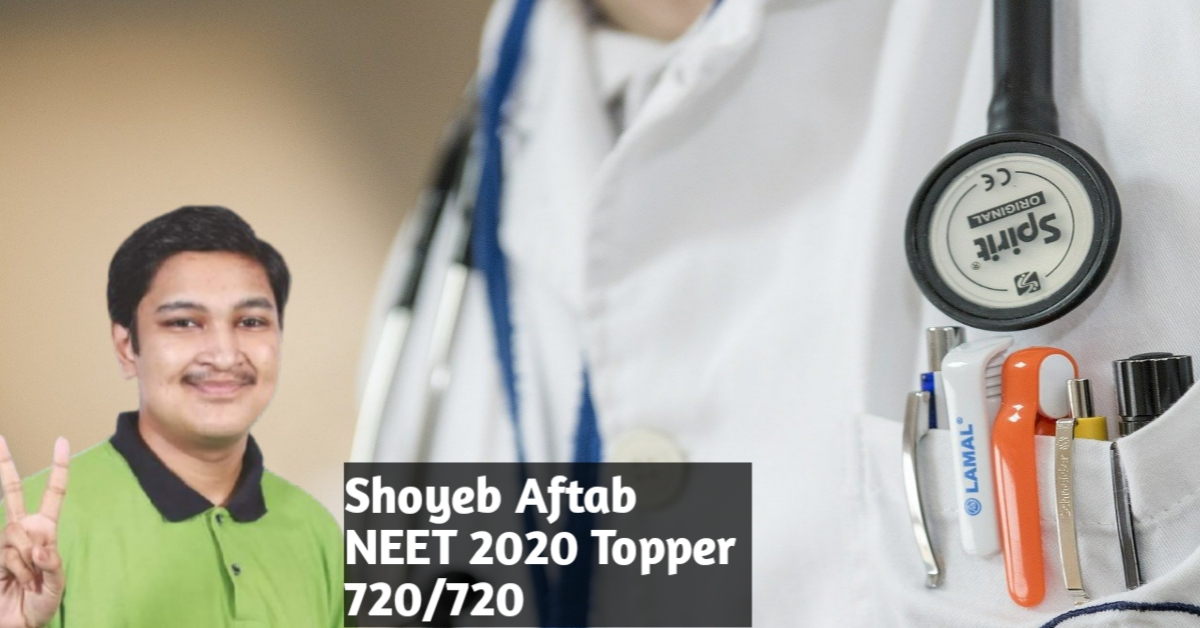 NEET Result 2020 Topper Shoyeb Aftab Created History With All India Rank AIR 1