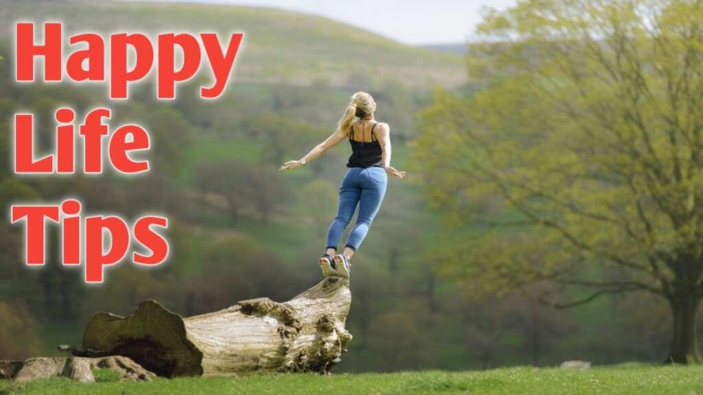 Happy Life Tips कैसे बनाये जिंदगी को बैलेंस