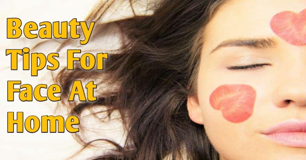 Natural Beauty Tips For Face चेहरे पर चमक के लिए उपाय
