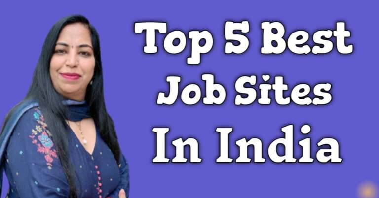 Top 5 Best Job Sites In India – Free Jobs apply online